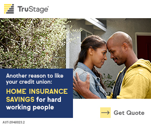 TruStage. Another reason to like your credit union: Home insurance for hard working people.